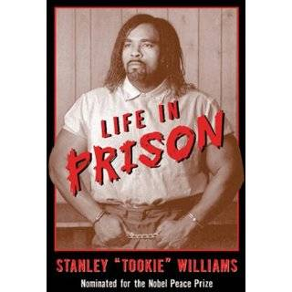 Life in Prison by Stanley Williams, Barbara Cottman and D. Stevens