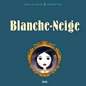 Blanche Neige (French Edition) (9782745951526): Agnès