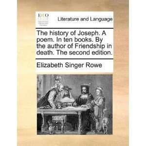 . The second edition. (9781170006528) Elizabeth Singer Rowe Books