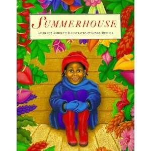 Summerhouse (9780789443779) Laurence Anholt, Lynne Russell Books