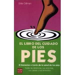 Pies libro del cuidado/ Feet, Care Book (Spanish Edition