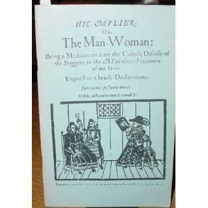 Hic Mulier, or the Man woman (9780950195056) Books
