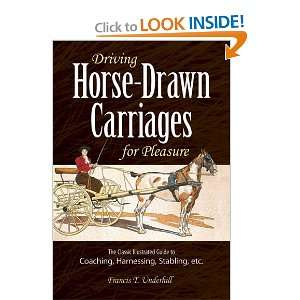 Horse Drawn Carriages for Pleasure: The Classic Illustrated Guide