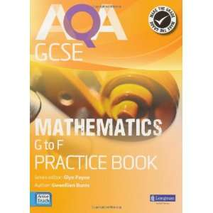 AQA GCSE Mathematics G F Practice Book (9781408240908