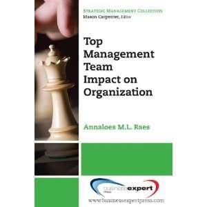 Top Management Teams Keys to Success (The Strategic Management