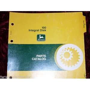 John Deere 100 Integral Disk OEM Parts Manual John Deere Books