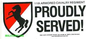 11TH ARMORED CAV RGT PROUDLY SERVED BUMPER STICKER