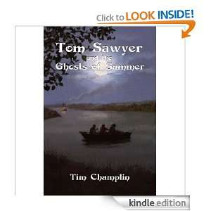 Tom Sawyer and the Ghosts of Summer Tim Champlin  Kindle