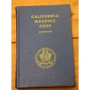SQUARE & COMPASS 1956 California MASONIC Code OF Grand Lodge BOOK