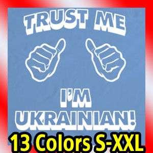 trust me im UKRAINIAN MENS T Shirt ukraine retro Tee