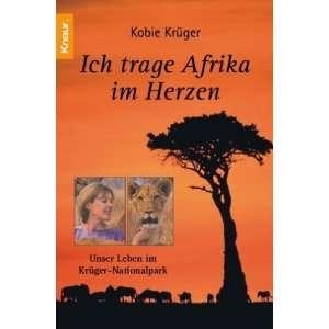 Ich trage Afrika im Herzen Unser Leben im Krüger Nationalpark