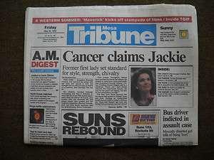 20/94 DEATH OF JACKIE O ONASSIS KENNEDY DIES TRIBUNE NEWSPAPER