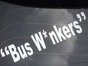 BUS WANKERS CAR STICKER FUNNY FOR INBETWEENERS SAXO