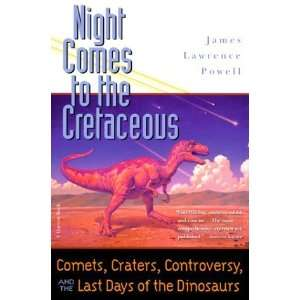 Last Days of the Dinosaurs [Paperback]: James Lawrence Powell: Books