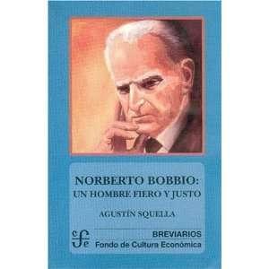 Norberto Bobbio: un hombre fiero y justo (Spanish Edition