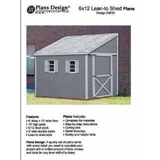 Storage Shed Plans, Lean To Roof Style, 6 x 10 Plans