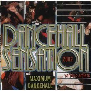 Dancehall Sensation 2002 Various Artists Music