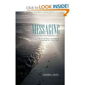 Messaging: A Spiritual Path toward Healing from Grief