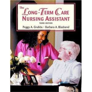 Long Term Care Nursing Assistant, The (3rd Edition