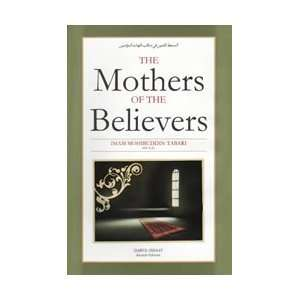 The Mothers of the Believers: Imam Mohibbuddin Tabari