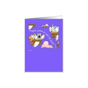 Pet Loss, Dog, Cats, Angels, Angels gather Card Health