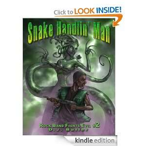 Snake Handlin Man (Rock Band Fights Evil) D.J. Butler, Carter Reid