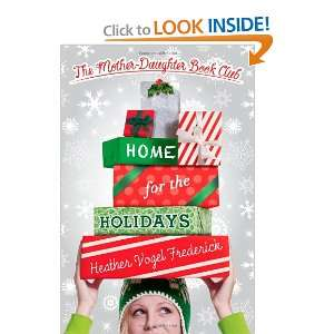 Start reading Home for the Holidays (Mother Daughter Book Club) on