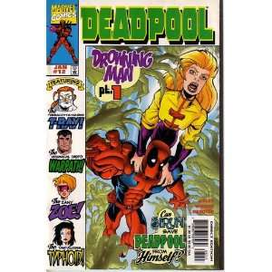 Deadpool, Vol 1 #12 (Comic Book) THE DROWNING MAN KELLY Books