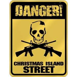 New  Danger  Christmas Island Street  Christmas Island Parking Sign