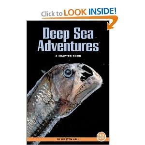 Deep Sea Adventures A Chapter Book (True Tales (Children