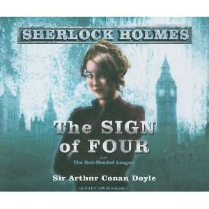 The Sign of Four A Sherlock Holmes Novel (Sherlock Holmes