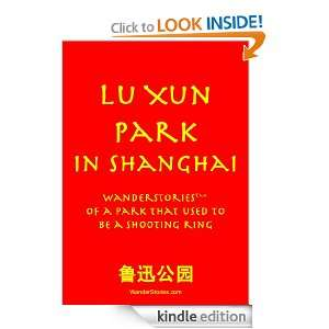 Lu Xun Park in Shanghai WanderStories of a park that used to be a