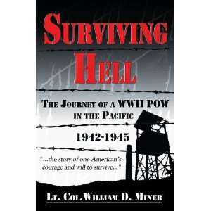 Surviving Hell: The Journey of a WWII POW in the Pacific