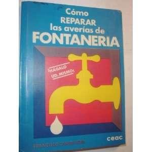 Como Reparar Las Averias de Fontaneria (9788432976018