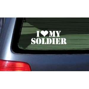 I Love My Soldier Vinyl Sticker Decal ~ White Automotive