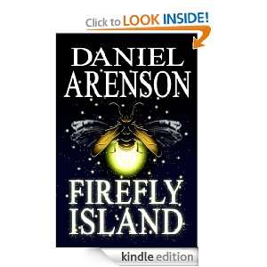 Firefly Island An Epic Fantasy Daniel Arenson  Kindle