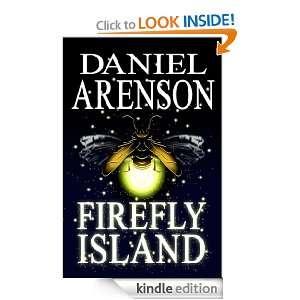 Firefly Island An Epic Fantasy Daniel Arenson  Kindle