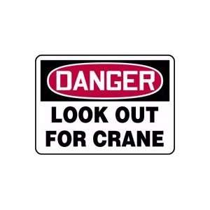 DANGER LOOK OUT FOR CRANE 10 x 14 Aluminum Sign: Home