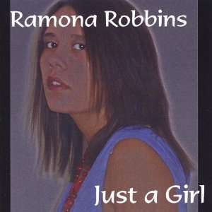 Just a Girl: Ramona Robbins: Music