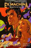 Ex Machina March to War (Book) by Brian K. Vaughan, et al. (2007