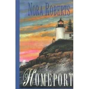 Homeport Nora Roberts Books
