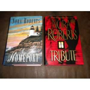 Hardcover ~ Homeport, Tribute by Nora Roberts Nora Roberts Books