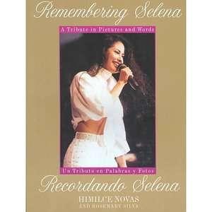 Selena  UN Tributo En Palabras Y Fotos, Novas, Himilce ARCHIVE