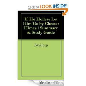 If He Hollers Let Him Go by Chester Himes l Summary & Study Guide