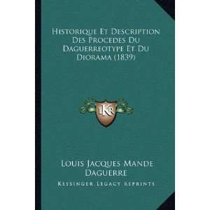 French Edition) (9781168049858) Louis Jacques Mande Daguerre Books
