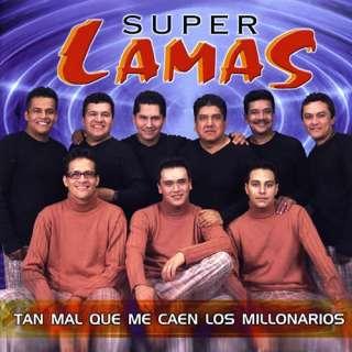 Tan Mal Que Me Caen Los Millonarios, Super Lamas Latin