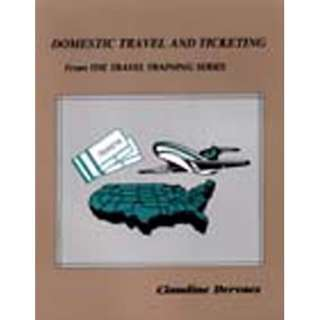 Domestic Travel and Ticketing, Dervaes, Claudine